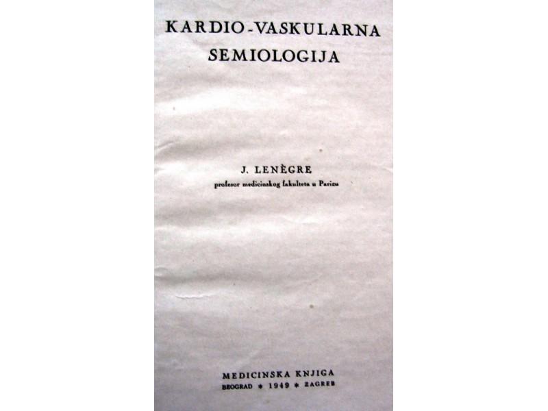 KARDIO-VASKULARNA SEMIOLOGIJA - J. Lenegre