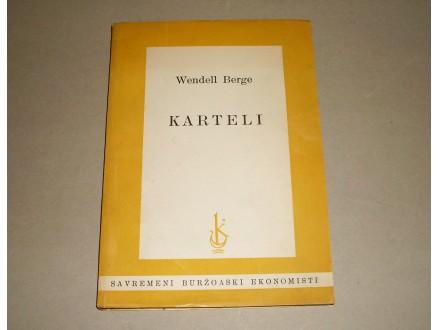 KARTELI - Wendell Berge
