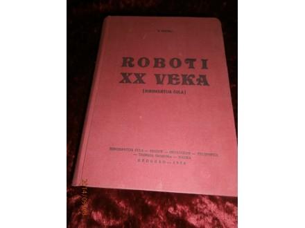 KARTELJ, ROBOTI XX VEKA