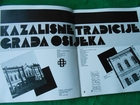 KAZALIŠNE TRADICIJE GRADA OSIJEKA  1907-1982.