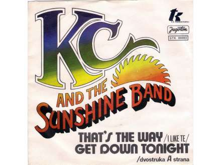 KC & The Sunshine Band - That`s The Way (I Like It) / Get Down Tonight