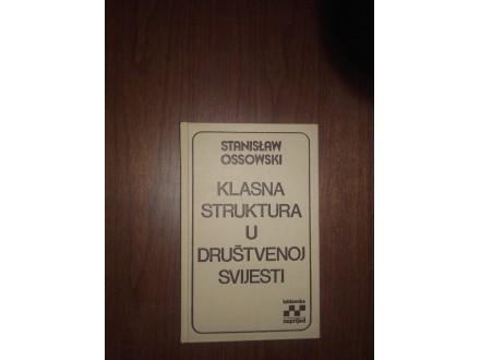 KLASNA STRUKTURA U DRUŠTVENOM SVETU Stanislav  Ossovski