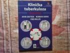 KLINICKA TUBERKULOZA  - GRUPA AUTORA