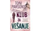 KLUB ZA VEŠANJE - Toni Parsons