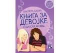 KNJIGA ZA DEVOJKE I NJIHOVE MOMKE - Violeta Babić