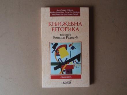 KNJIŽEVNA RETORIKA - priredio Miodrag Radović