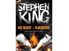 KO NAĐE - NJEGOVO - Stiven King