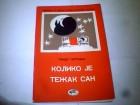 KOLIKO JE TEŽAK SAN- Gvido Tartalja-jedinstvo-1966 Bg.