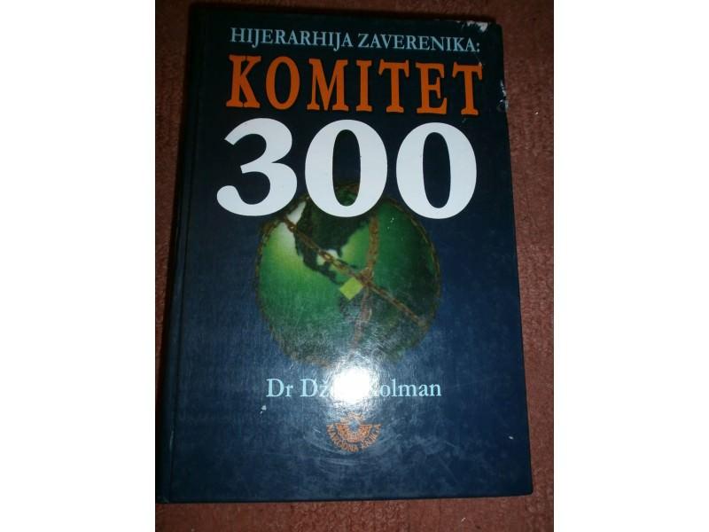 KOMITET 300    HIJERARHIJA ZAVERENIKA   Dzon Kolman