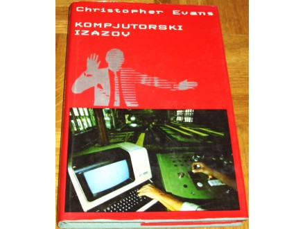 KOMPJUTERSKI IZAZOV -  Christopher Evans
