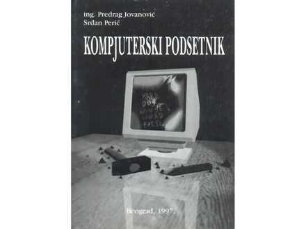 KOMPJUTERSKI PODSETNIK - Jovanovic Peric