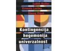 KONTINGENCIJA, HEGEMONIJA, UNIVERZALNOST - Slavoj Žižek
