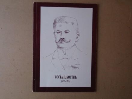 KOSTA N. KOSTIĆ (1875 - 1915)