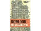 KOWLOON - Anja Marković
