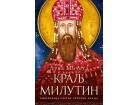 KRALJ MILUTIN - Luka Mičeta