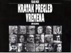 KRATAK PREGLED VREMENA - Feliks Pašić