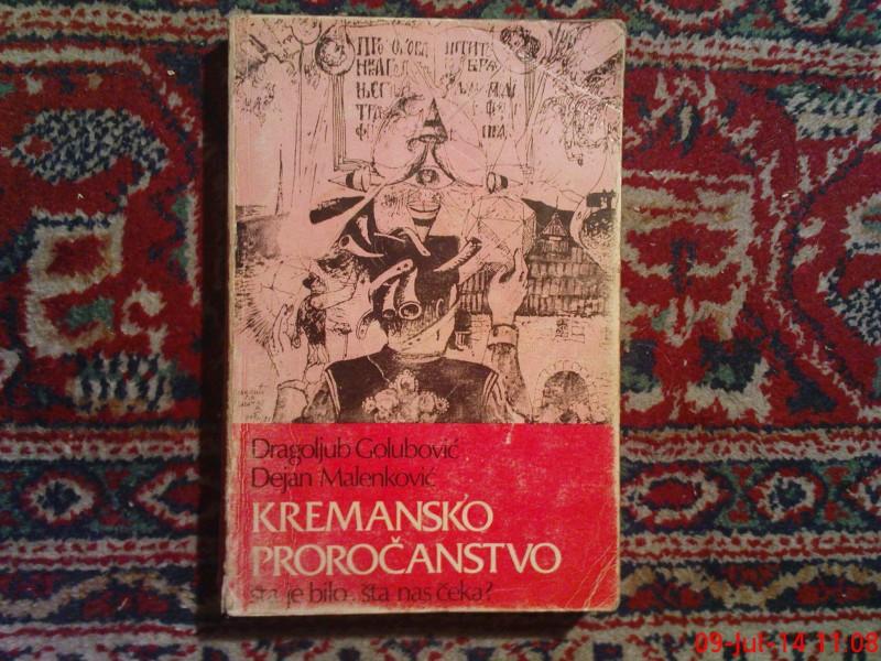 KREMANSKO PROROCANSTVO - GOLUBOVIC - MALENKOVIC
