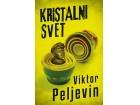 KRISTALNI SVET - Viktor Peljevin