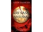 KRV NAŠA NASUŠNA - Glen Dankan