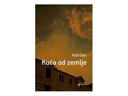 KUĆA OD ZEMLJE - Vudi Gatri