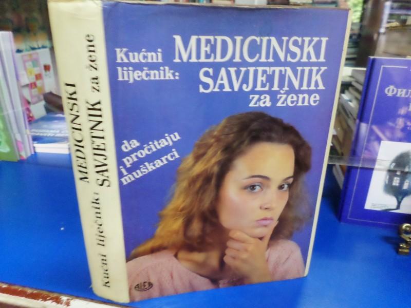 KUĆNI LIJEČNIK: MEDICINSKI SAVJETNIK ZA ŽENE