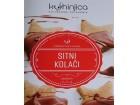 KUHINJICA - SITNI KOLAČI - Dejan Čavić, Stefan Janjić