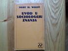 KURT  H. WOLFF  -  UVOD U SOCIOLOGIJU ZNANJA