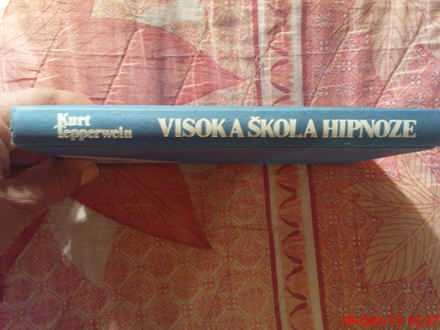 KURT TEPPERWEIN -  VISOKA  SKOLA  HIPNOZE