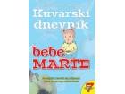 KUVARSKI DNEVNIK BEBE MARTE - OSMO IZDANJE - Marija Mandić
