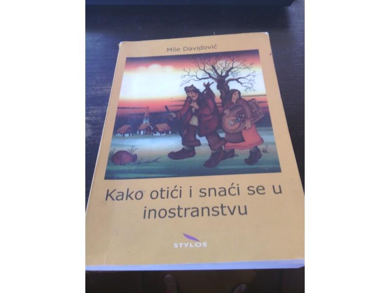 Kako otići i snaći se u inostranstvu Mile Davidović