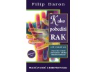 Kako pobediti rak - Filip Baron