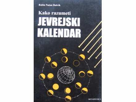 Kako razumeti Jevrejski kalendar  Natan Busvik Rabin