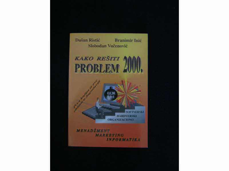 Kako rešiti problem 2000.