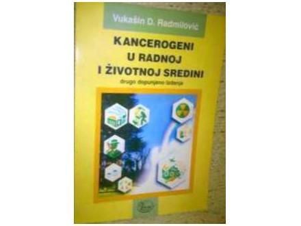 Kancerogeni u radnoj i životnoj sredini,Radmilović,novo