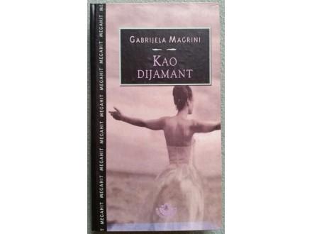 Kao dijamant  Gabrijela Magrini