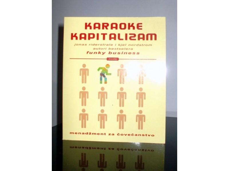 Karaoke kapitalizam, J.Riderstrale&K.A.Nordstrom, nova