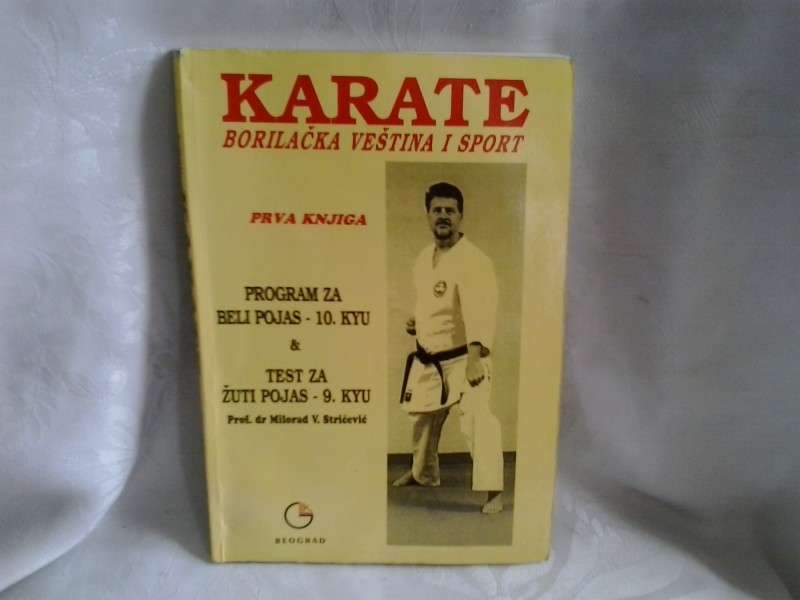 Karate borilačak veština i sport prva knjiga Stričević