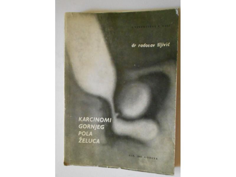 Karcinomi gornjeg pola želuca - Dr Radoslav Šljivić