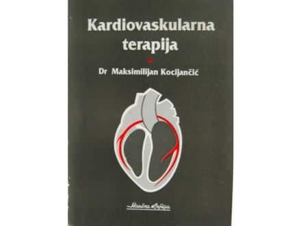 Kardiovaskularna terapija - Dr Maksimilijan Kocijančić