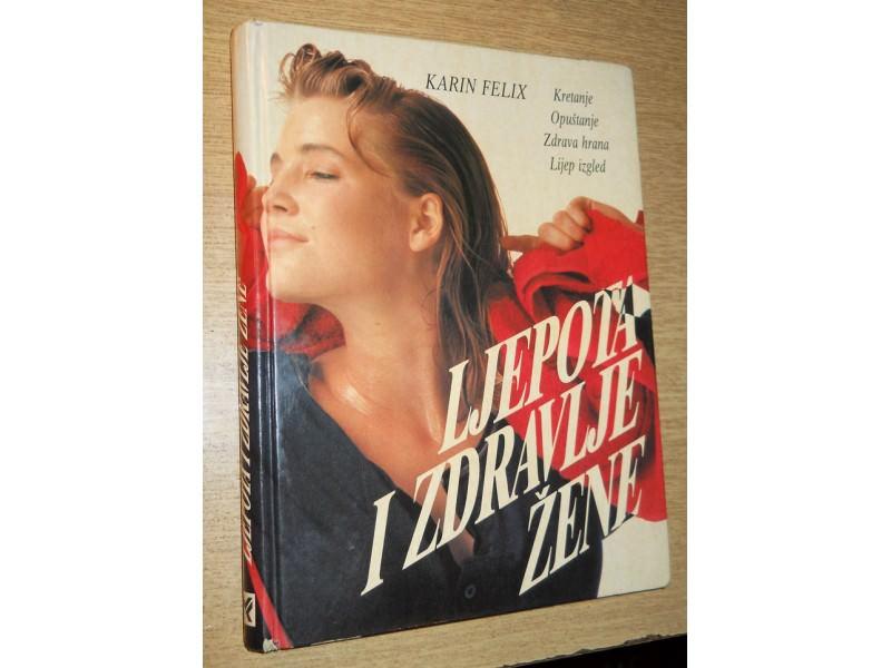 Karin Felix-Ljepota i zdravlje žene