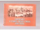 Karnevali u staroj Beloj Crkvi 1911-1939 Živan Ištvanić
