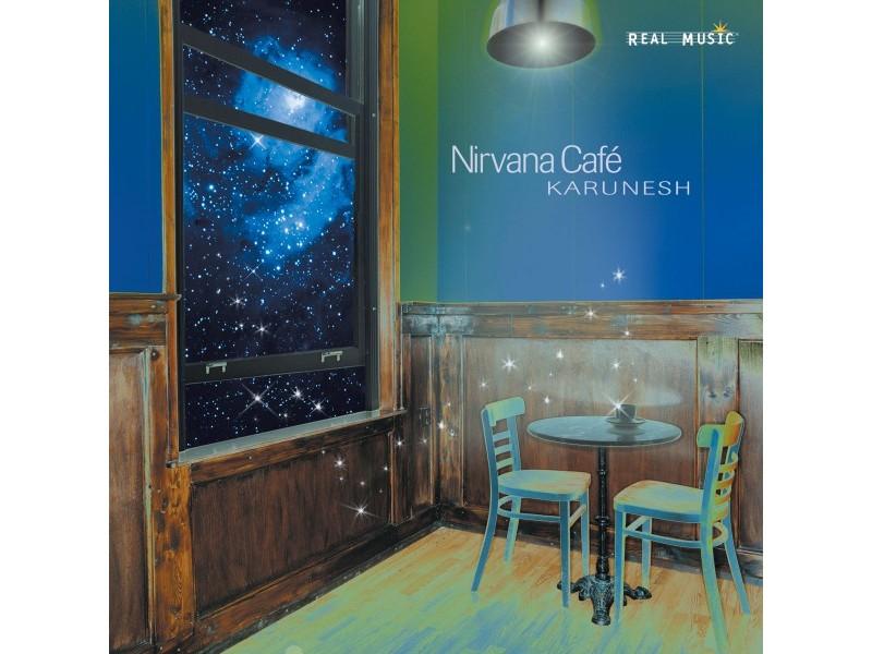Karunesh - Nirvana Café