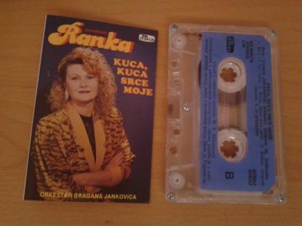 Kaseta - Ranka Jovanovic - Kuca, Kuca Srce Moje
