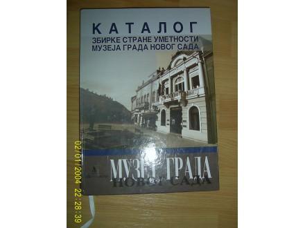 Katalog zbirke strane umetnosti muzeja grada N.Sada