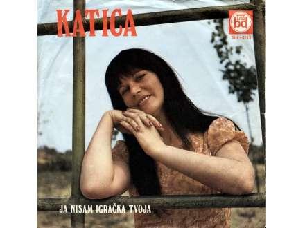 Katica Radnić - Ja Nisam Igračka Tvoja
