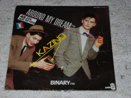 Kazino - Around My Dream / Binary