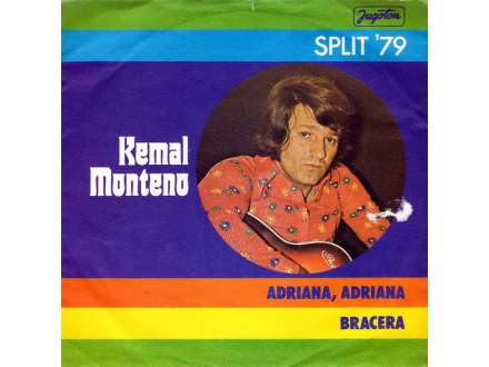 Kemal Monteno - Adriana, Adriana / Bracera