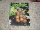 Kertészet és szőlészet 1982 július