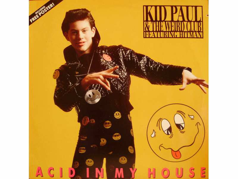 Kid Paul, Weird Club, The, Hitman (3) - Acid In My House