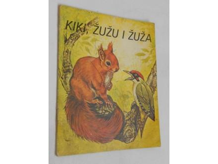 Kiki, Žužu i Žuža  - Priča o vjeverici i žunama